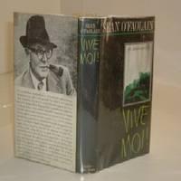 VIVE MOI! By SEAN O'FAOLAIN 1964 First Edition