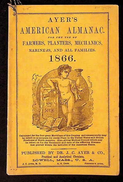 Lowell, MA: J.C. Ayer & Co, 1866. Paperback. Very Good. Paperback. In yellow paper wraps with black ...
