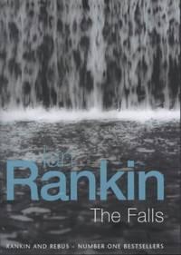The Falls A Rebus Novel