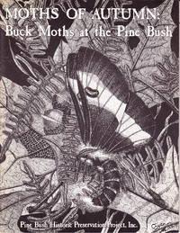Moths of Autumn:  Buck Moths at the Pine Bush