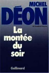 La montée du soir: Roman (French Edition)