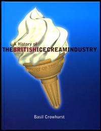 A History of the British Ice Cream Industry