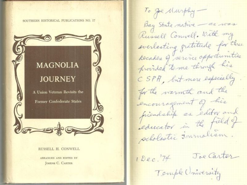 MAGNOLIA JOURNEY A Union Veteran Revisits the Former Confederate States, Conwell, Russell