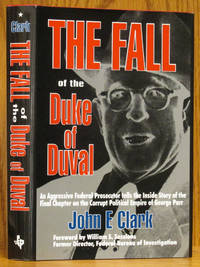 The Fall of the Duke of Duval (SIGNED)
