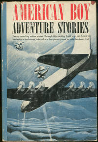 image of AMERICAN BOY ADVENTURE STORIES Selected Stories from the American Boy