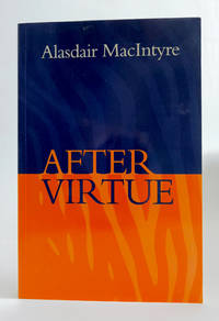 After Virtue A Study in Moral Theory