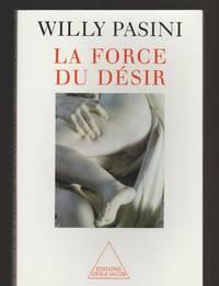 La force du désir (Psycho Psychiat)