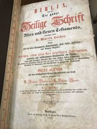 Biblia, Das ist: Die Ganze Heilige Schrifft Alten und Neuen Testaments verdeutschet durch Dr. Martin Luther