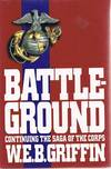 image of Battle Ground: Continuing The Saga Of The Corps