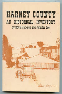 Harney County: An Historical Inventory