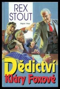 DEDICTIVI KLARY FOXOVE - A Nero Wolfe Novel (originally The Rubber Band)