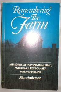 Remembering the Farm