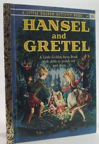 Hansel and Gretel A Paper Doll Story Book by The Brothers Grimm  - First Edition Thus  - 1961  - from Oddfellow's Fine Books and Col (SKU: 3295)