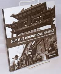 image of Seattle's International District: the making of a pan-Asian American community