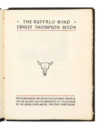 The Buffalo Wind by  ERNEST THOMPSON SETON - Paperback - First Edition - 1938 - from Captain's Bookshelf, Inc., ABAA (SKU: 32503)