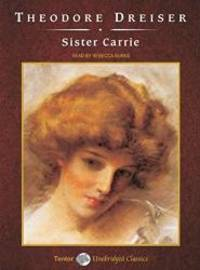 image of Sister Carrie (Unabridged Classics in Audio)