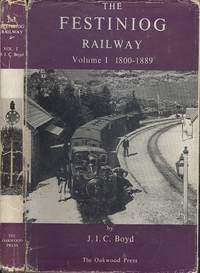 The Festiniog Railway Volume 1: History and Route (British Narrow Gauge Railway)