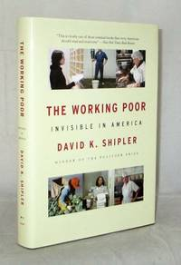 The Working Poor.  Invisible in America