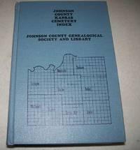 Johnson County Kansas Cemetery Index