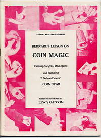 Bernard's Lesson on Coin Magic Palming, Sleights, Stratagems.