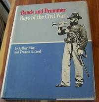 Bands and Drummer Boys of the Civil War