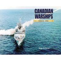 Canadian Warships Since 1956 by Roger G. Steed - Paperback - from SeaWaves Press and Biblio.com