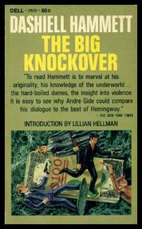 THE BIG KNOCKOVER - The Continental Op by  Dashiell (introduction by Lillian Hellman) Hammett - Paperback - First Printing - First Thus - 1967 - from W. Fraser Sandercombe (SKU: 219053)