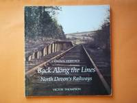 Back Along the Lines: North Devon's Railways