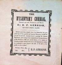 [ ephemera ] The Dysentery Cordial, prepared and sold Wholesale and Retail, by R. F. Gerrish, Kettery Point, Maine
