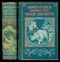 image of ADVENTURES AMONG THE WILD BEASTS