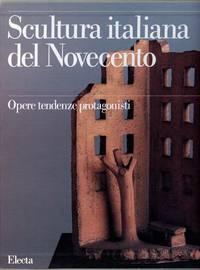 Scultura Italiana del Novecento: Opere Tendenze Protagonisti