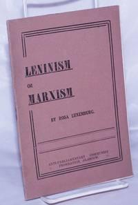 Leninism or Marxism