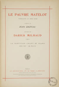 [Op. 92]. Le Pauvre Matelot Complainte en Trois Actes Paroles de Jean Cocteau... La Partition Chant et Piano Prix net: 10 francs. [Piano-vocal score]