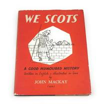 We Scots: A Good Humoured History