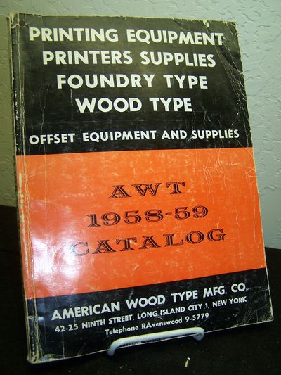 Long Island City: American Wood Type Mfg. Co., 1960.. wraps.. very good-; edge wear, creases to cove...