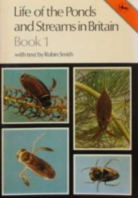 Life Of The Ponds And Streams In Britain: Book 1 ( Cotman-color Series)