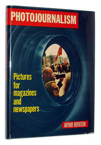 Photojournalism: Pictures for Magazines and Newspapers
