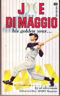 Joe Di Maggio His Golden Year... 1941 by  Al Silverman - Paperback - 1st Printing - 1971 - from John Thompson (SKU: 493)