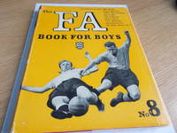 The F.A. Book for Boys No. 8