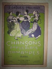 Chansons Populaires Romandes, 2nd Series, No. 4 by  Émile Jaques-Dalcroze - Paperback - from Nocturne Books and Music (SKU: 000379)