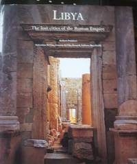 Libya: Lost Cities of the Roman Empire by  Lidiano et al  Antonio; Di Vita-Evrard; Bacchielli - First Edition - 1999 - from Cyberaisle (SKU: 003665)