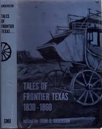 Tales of Frontier Texas 1830-1860