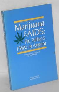 image of Marijuana & AIDS: pot, politics & PWAs in America