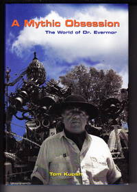 image of A Mythic Obsession:  The World of Dr. Evermor