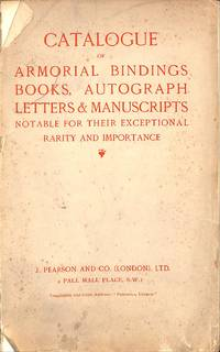 Catalogue of Armorial Bindings, Books, Autograph Letters & Manuscripts...