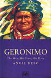 image of Geronimo: The Man, His Time, His Place
