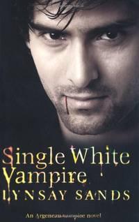 Single White Vampire: An Argeneau Vampire Novel