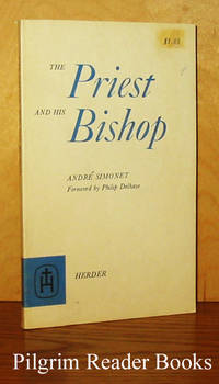 The Priest and His Bishop. by  Andre Simonet - Paperback - 1969 - from Pilgrim Reader Books - IOBA and Biblio.co.uk