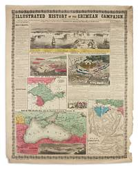 Illustrated History of the Crimean Campaign, Complete up to the Present Date!  Embracing a...