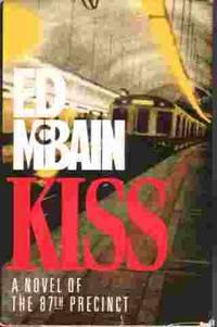 Kiss - 87th Precinct Novel of the 87th Precinct